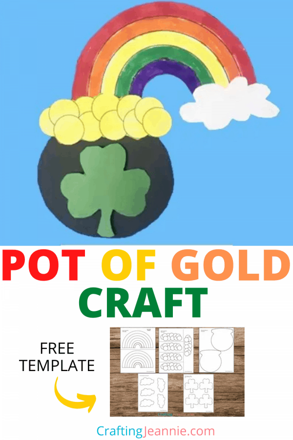 Pot of gold craft picture for pinterest Crafting Jeannie