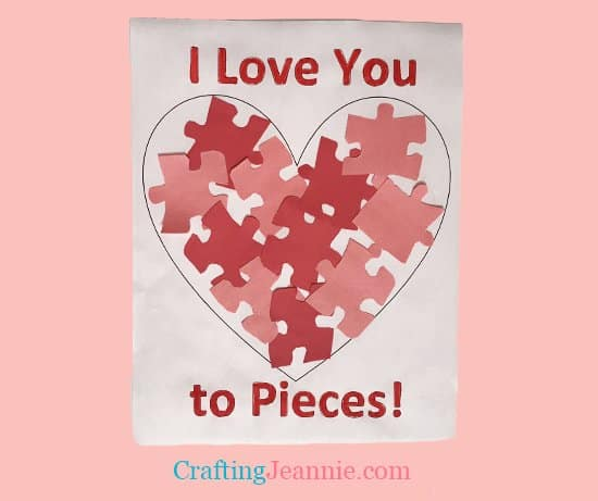 Valentines craft I love you to pieces
